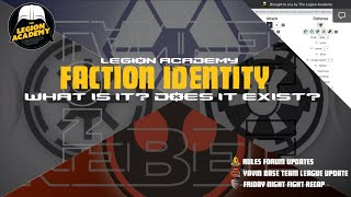 Faction Identity Discussion