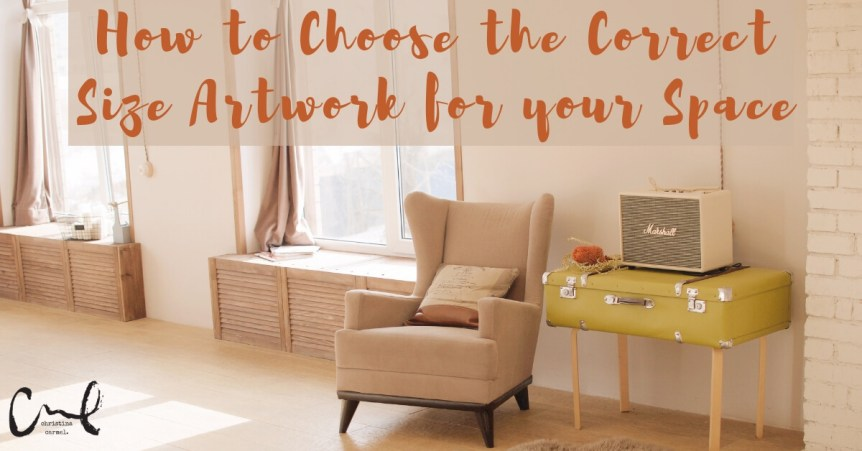 How to Choose the Right Size Artwork for Your Space