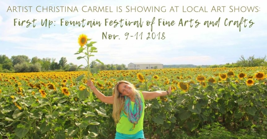 Artist Christina Carmel is Showing at Fountain Festival of the Arts 2018