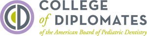 Diplomate of the American Board of Pediatric Dentistry