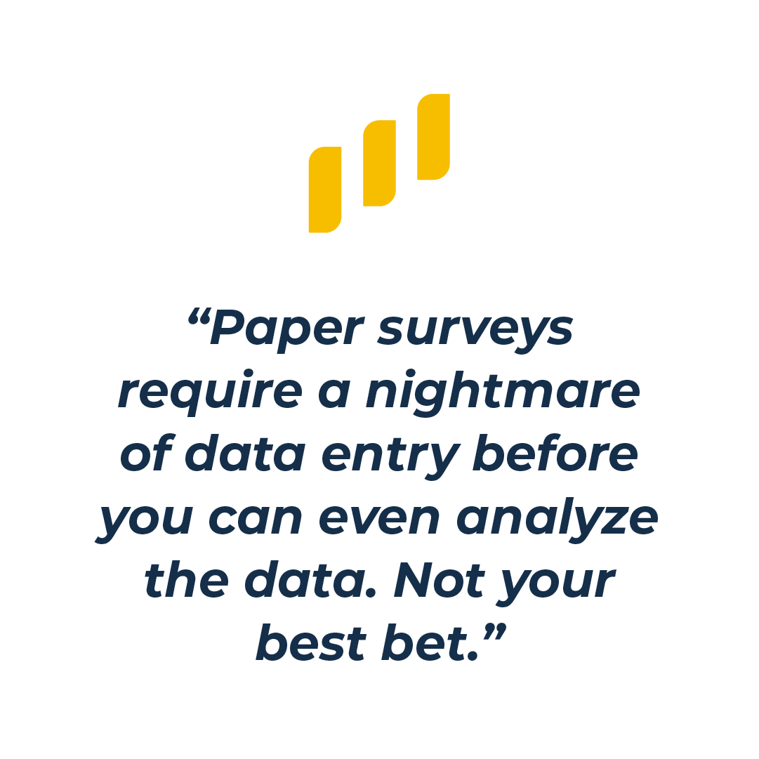 Paper surveys are no good