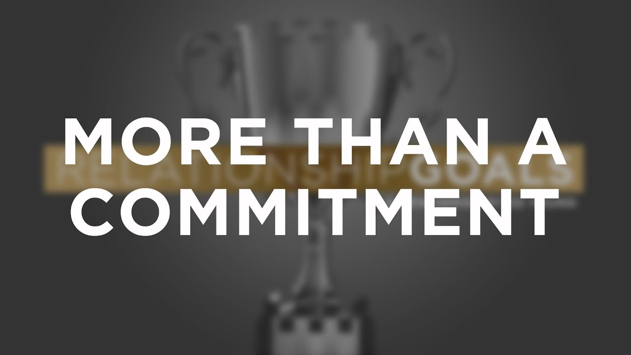 More Than A Commitment
