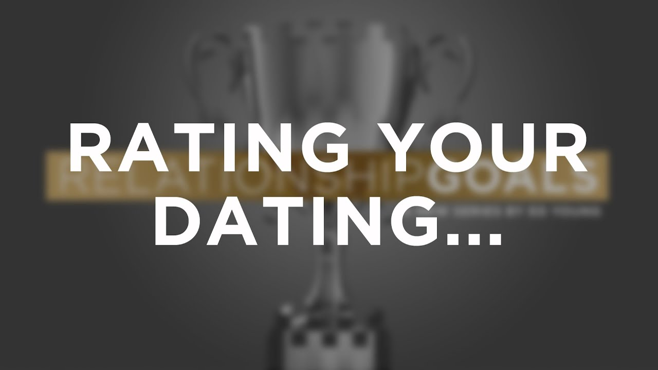 Rating Your Dating...