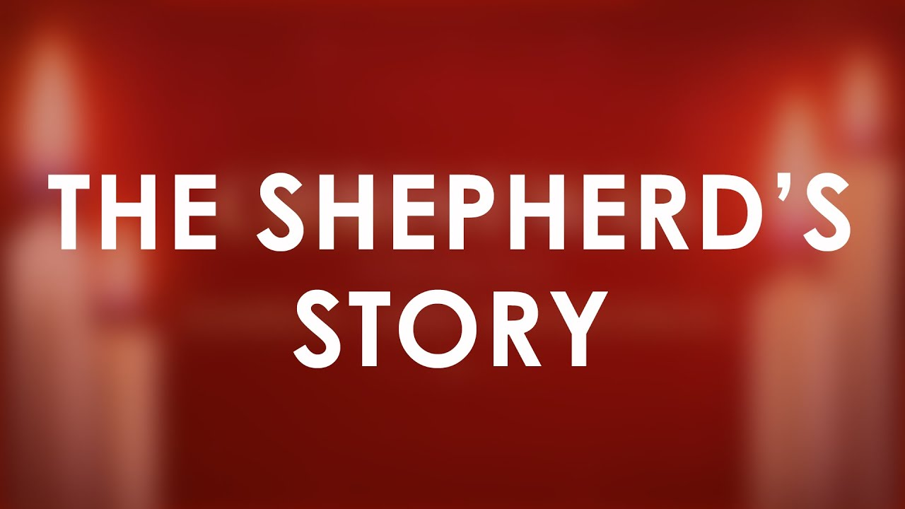 The Shepherd's Story