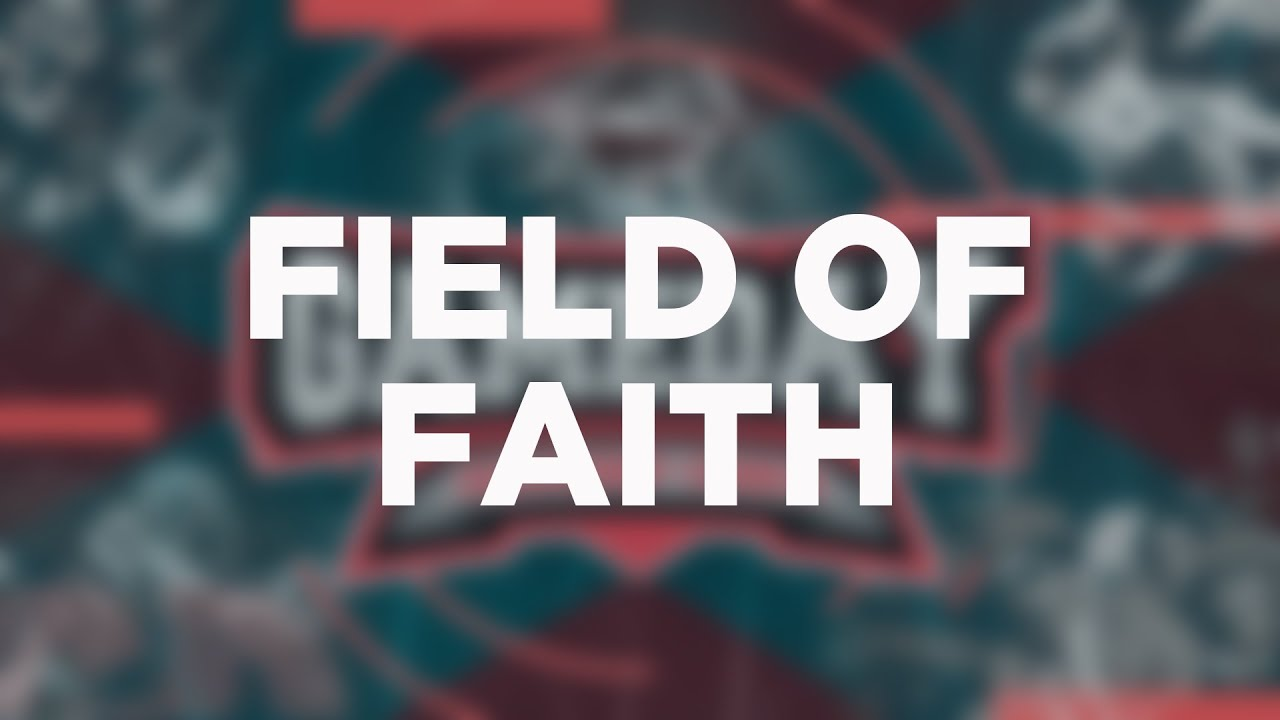 Field of Faith