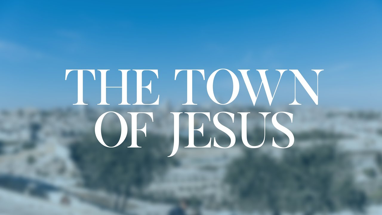 The Towns of Jesus