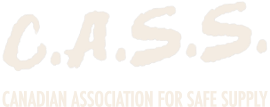 CASS: Canadian Association for Safe Supply