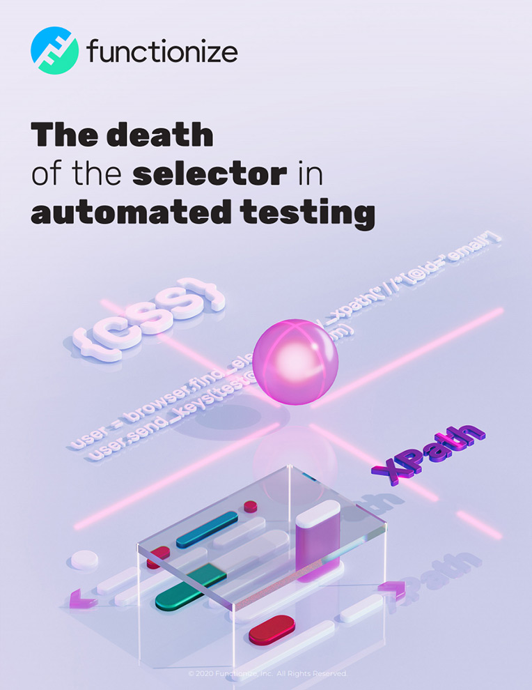 The death of the selector in automated testing