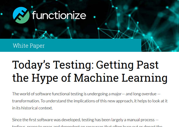Today's Testing: Getting Past the Hype of Machine Learning