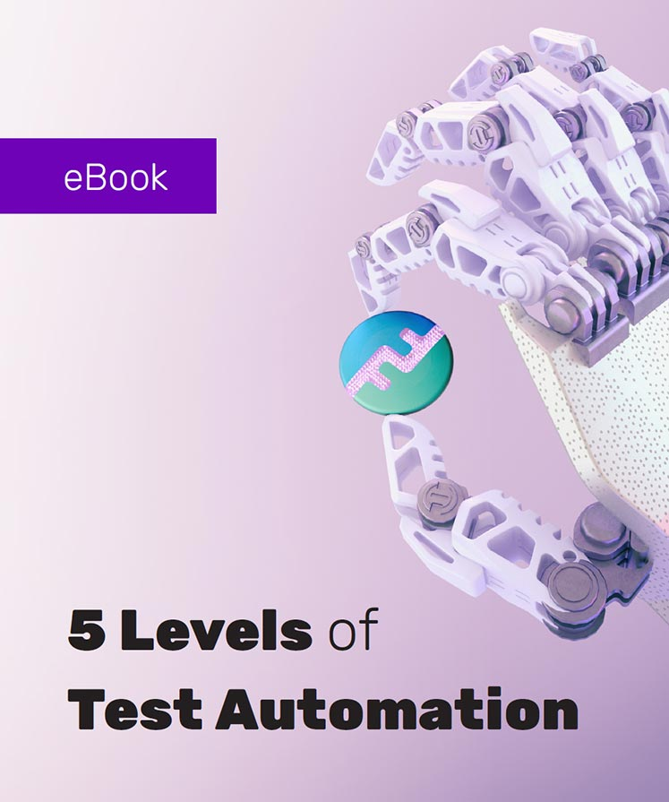 5 Levels of Test Automation