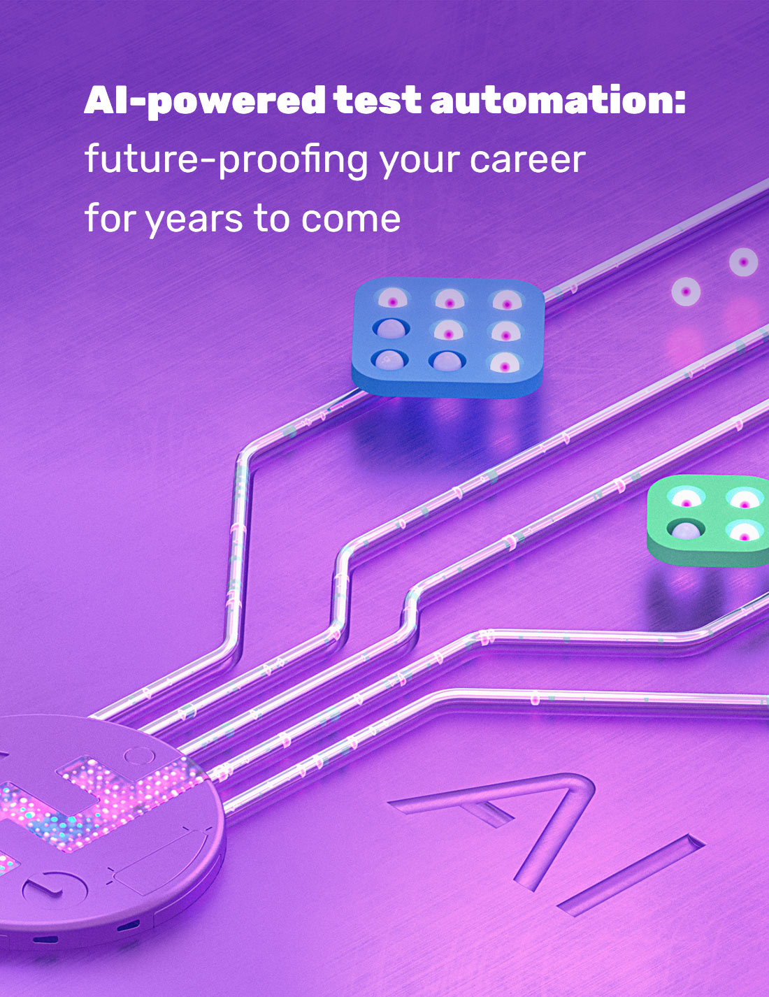 AI-powered test automation: future-proofing your career for years to come