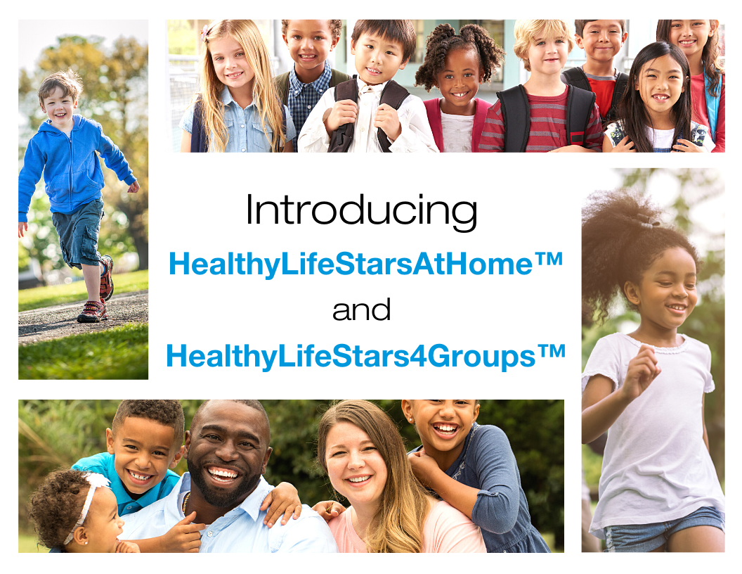 Healthy LifeStars Announces HealthyLifeStarsAtHome  and HealthyLifeStars4Groups