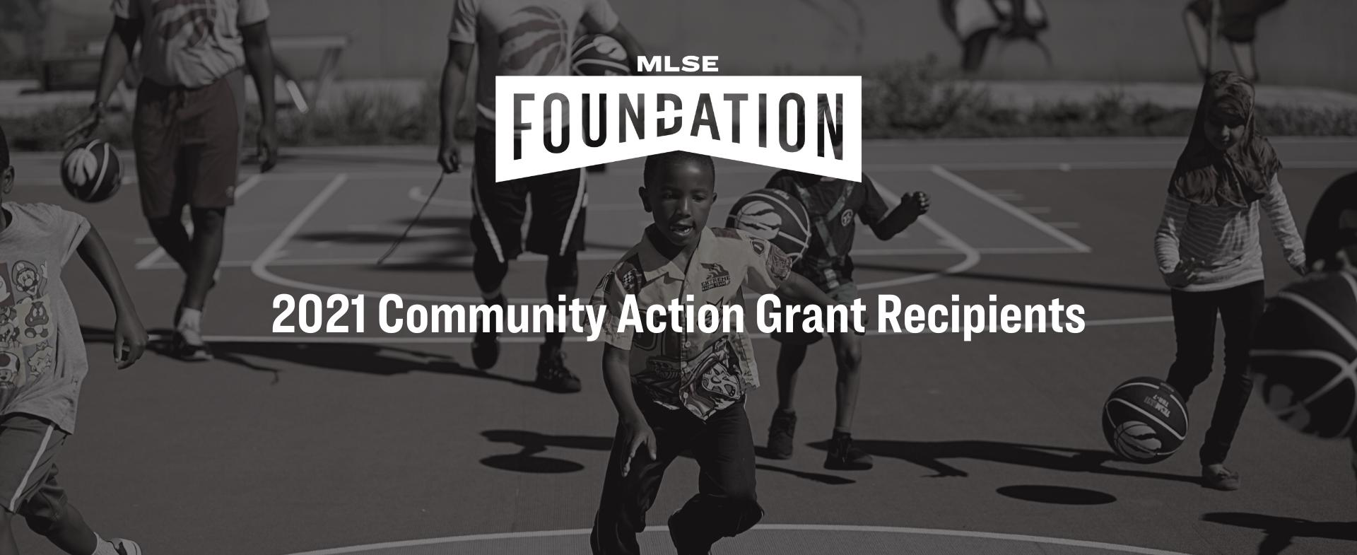 MLSE Foundation announces 2021 Community Action Grant recipients