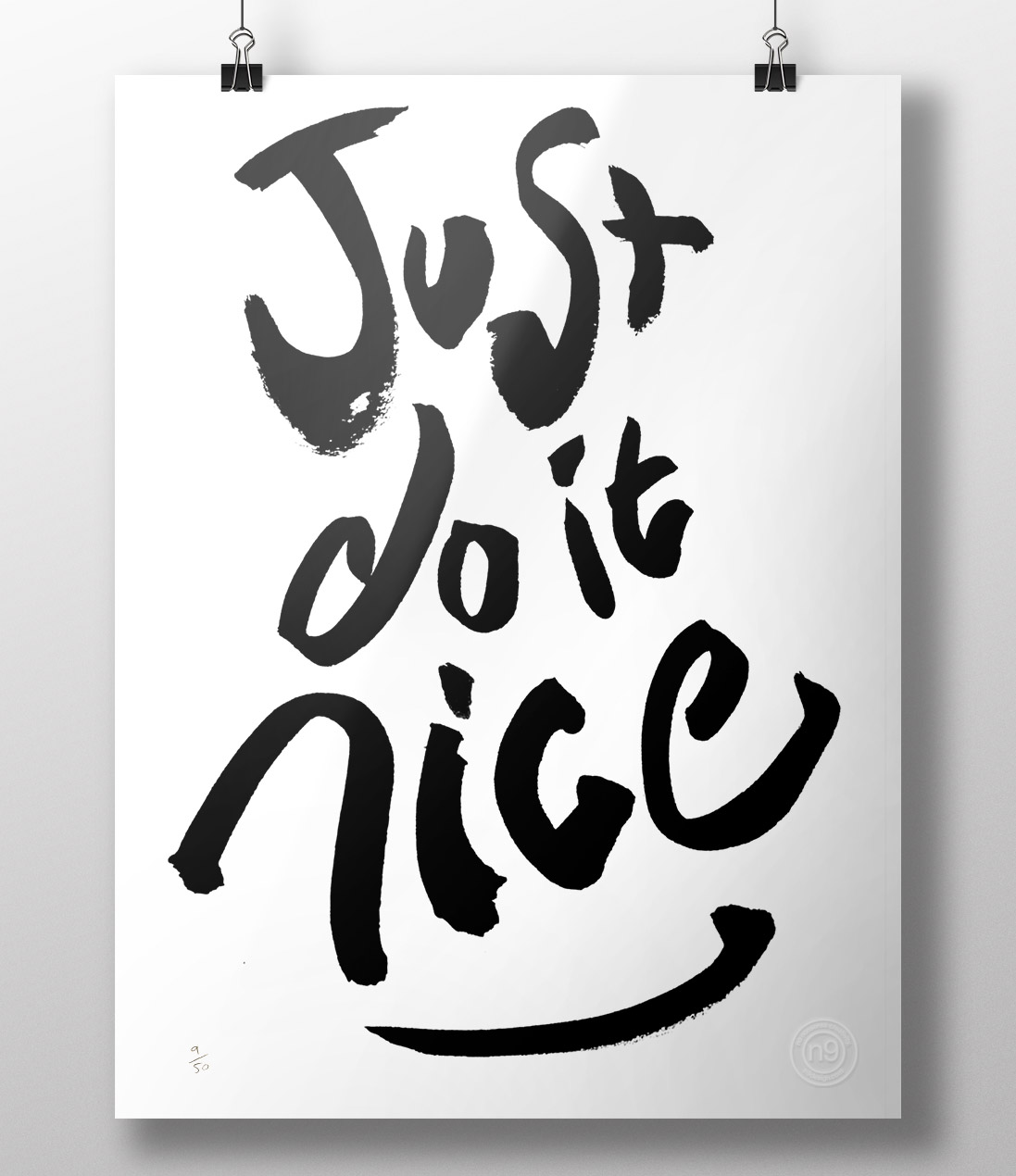 An image of a Screen-printed Just Do It Nice poster by Nick Warren