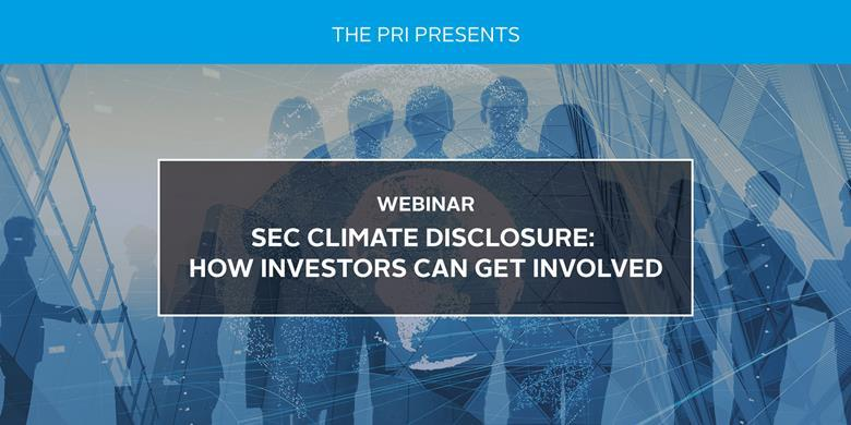 SEC Climate Disclosure: How Investors Can Get Involved