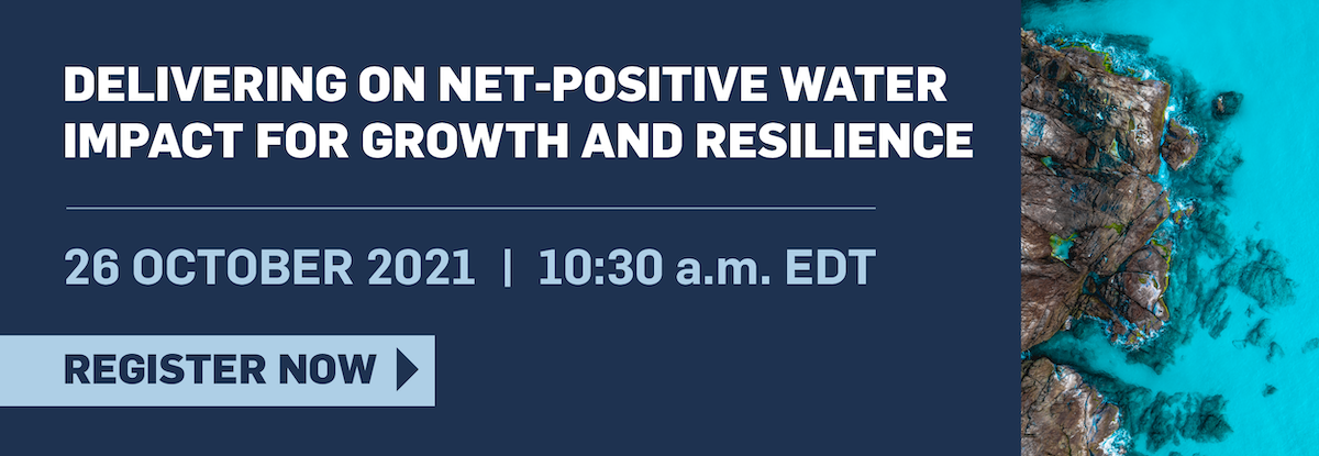 Delivering on Net-Positive Water Impact for Growth and Resilience