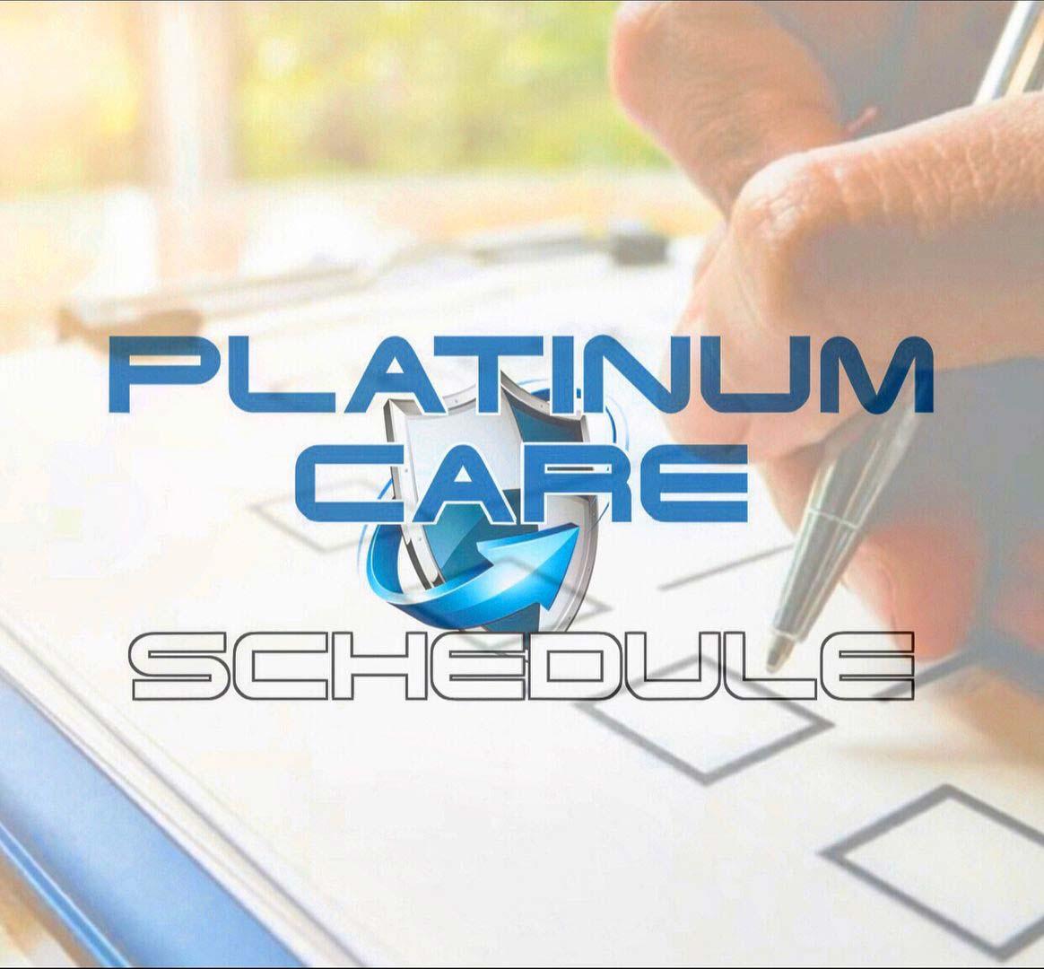 Platinum Care Schedule