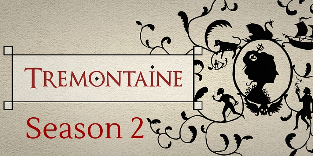 Tremontaine Season 2