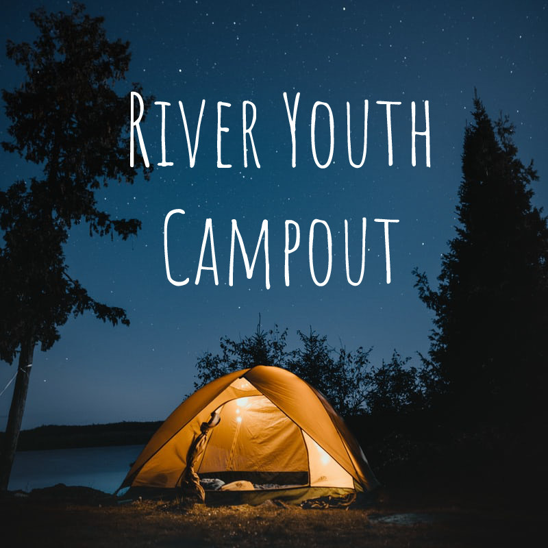 River Youth Campout