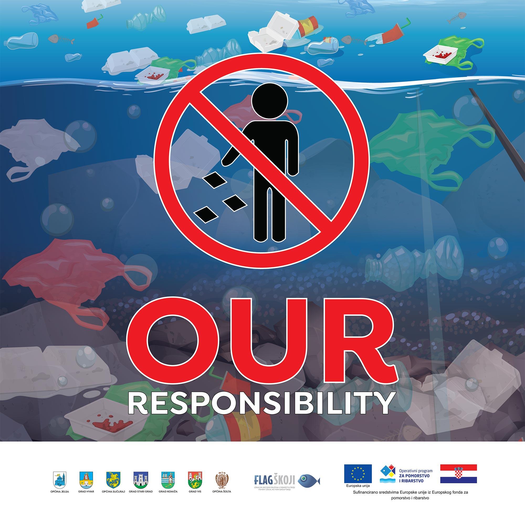 OUR RESPONSIBILITY - kampanja za promicanje svijesti o zaštiti okoliša