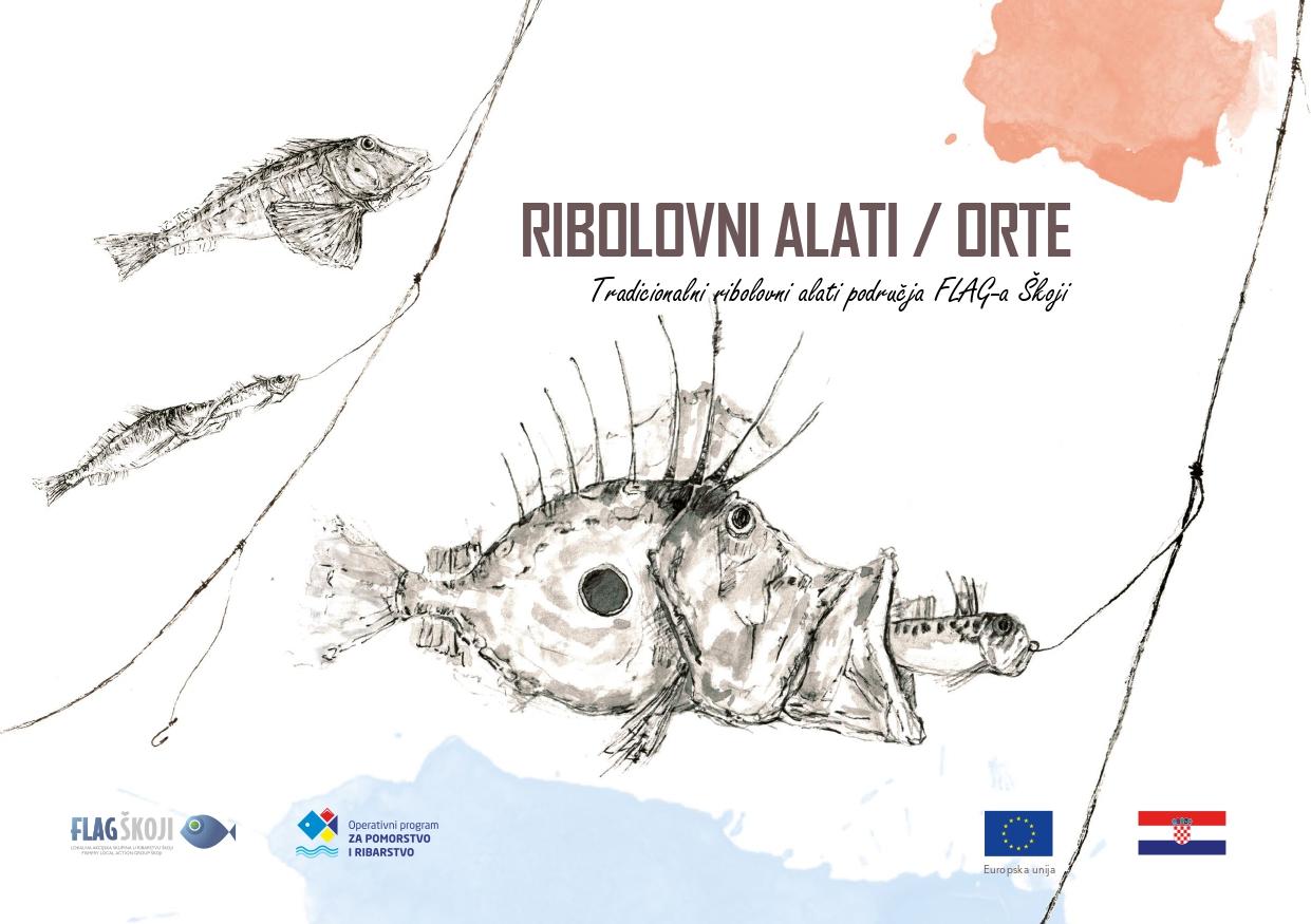 Ribolovni alati / orte - Tradicionalni ribolovni alati područja FLAG-a Škoji