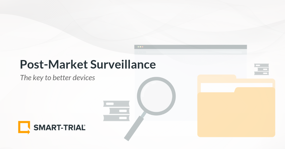 Medical Device Post-Market Surveillance