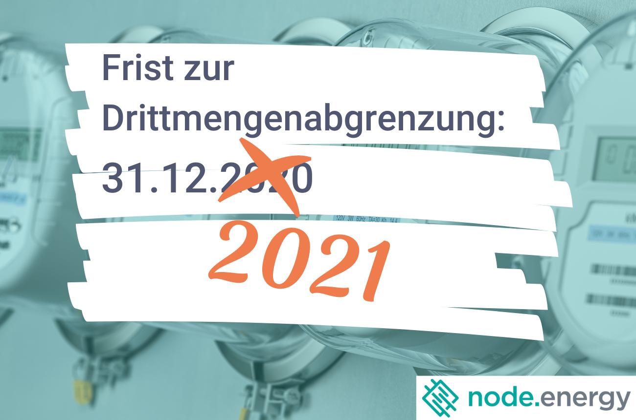Fristverlängerung zur Drittmengenabgrenzung auf 31.12.2021