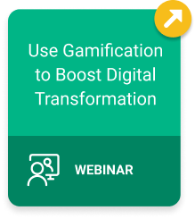 Use Gamification to Boost Digital Transformation Webinar