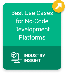 Best Use Cases for No-Code Development Platforms