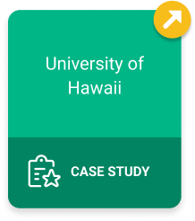 University of Hawaii Case Study