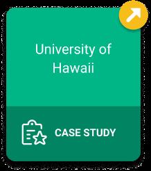 University of Hawaii Case Study