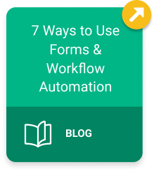7 Ways to use forms and workflow automation blog