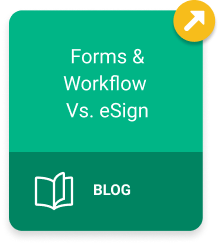 Forms and workflow vs. Esign Blog