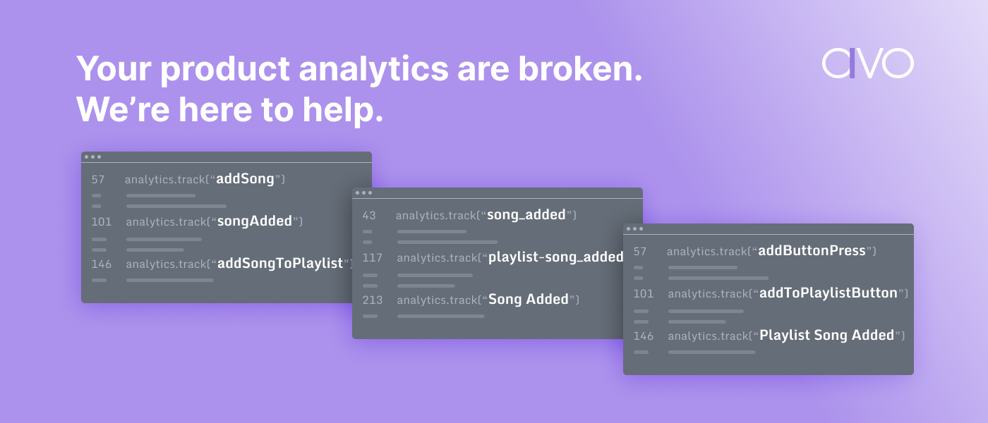 Your product analytics are broken. We're here to help.