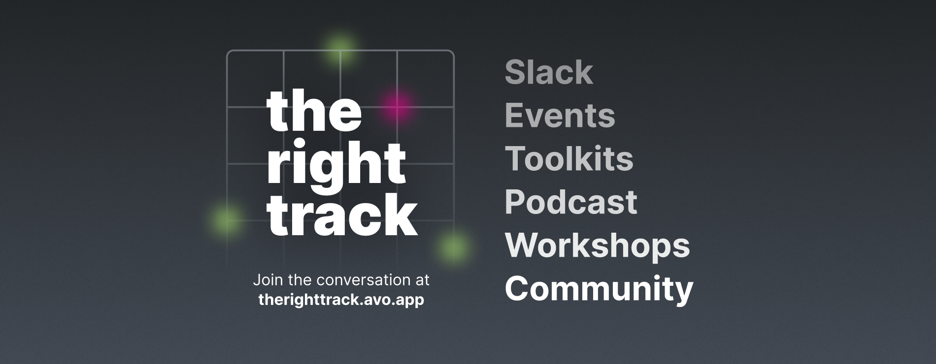 Introducing The Right Track podcast and community