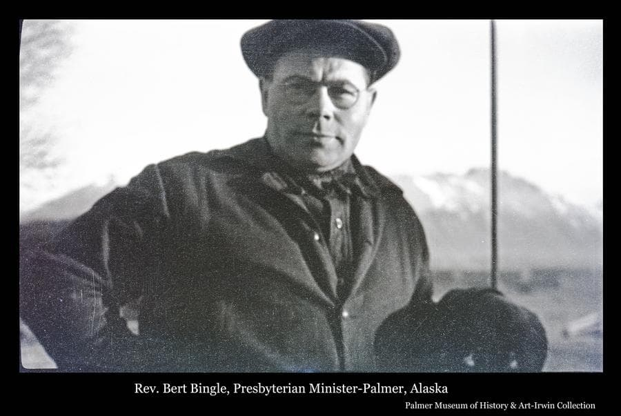 """Image is a close-up of Rev. Bert Bingle, Presbyterian minister at Palmer.  Rev. Bingle came to Palmer at the beginning of the Matanuska Colony project to establish the Presbyterian Church and lead construction of """"The Church of a Thousand Trees"""".  He was a hands-on leader of many endeavors to build the new community."""