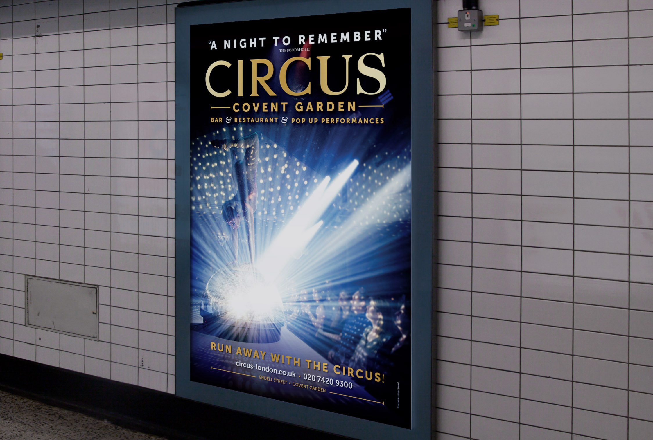 A Circus 4 sheet poster in London's Underground