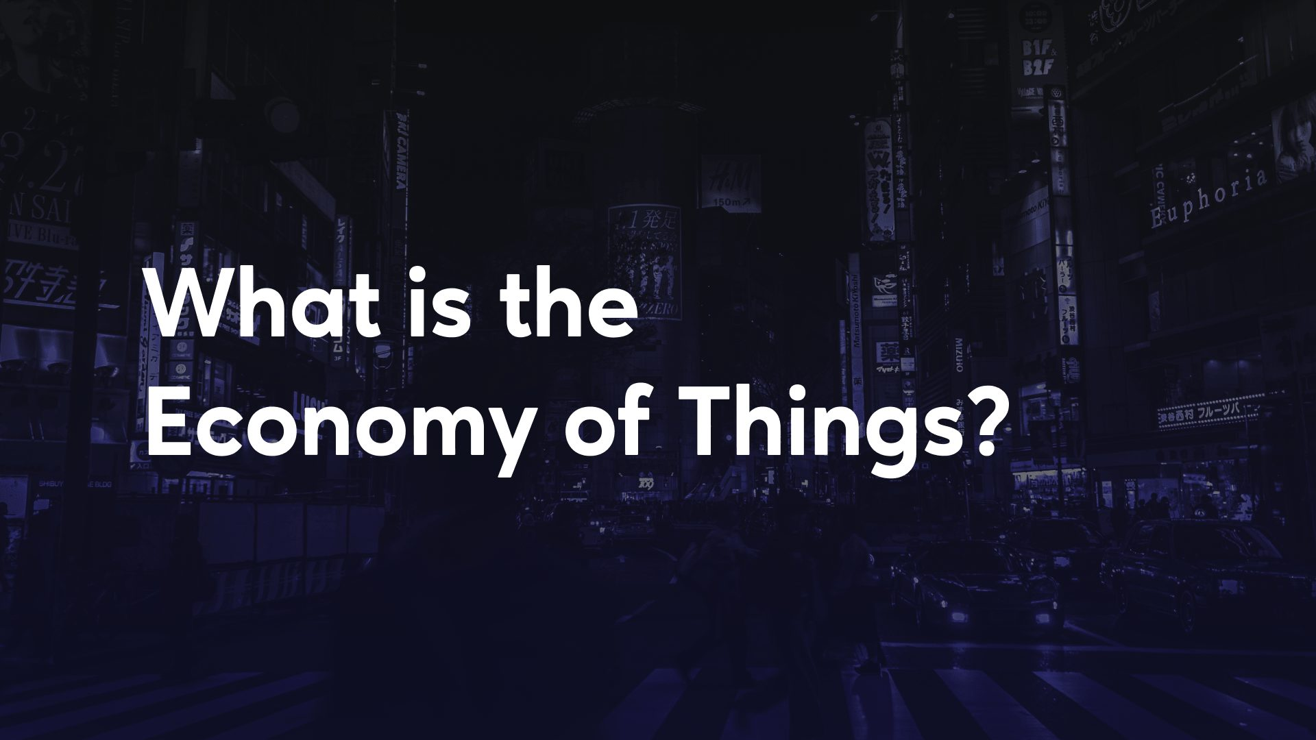 What is the Economy of Things?