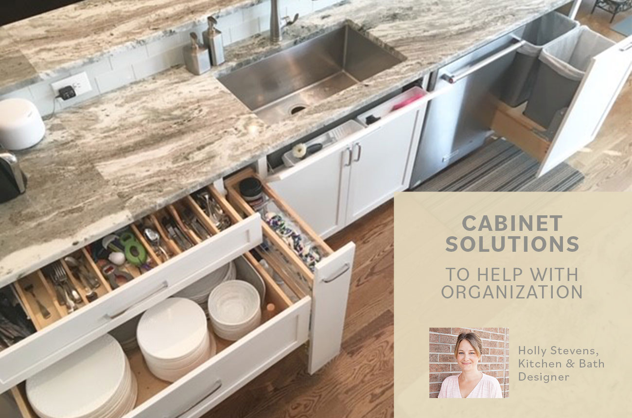 CABINET SOLUTIONS TO HELP WITH ORGANIZATION