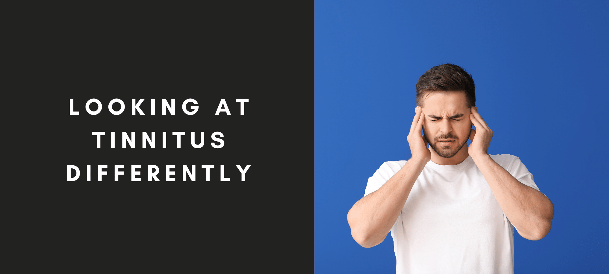 Looking at Tinnitus Differently