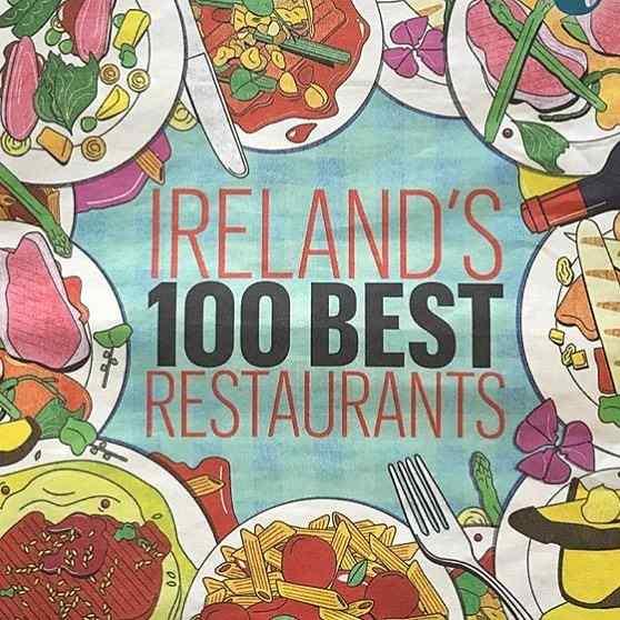 100 Best Restaurants in Ireland 2018