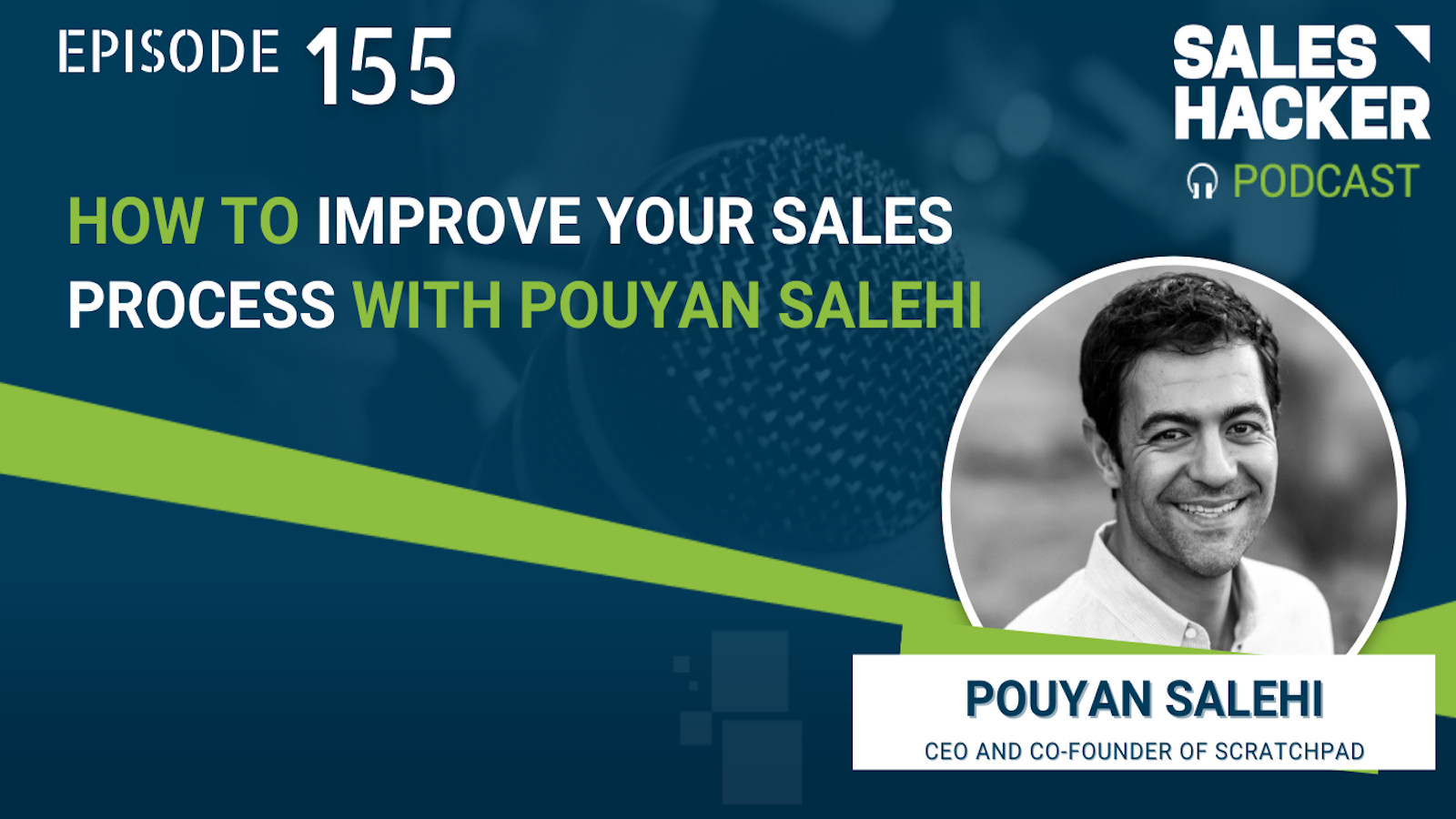 Sales Hacker: How to Improve Your Sales Process with Pouyan Salehi