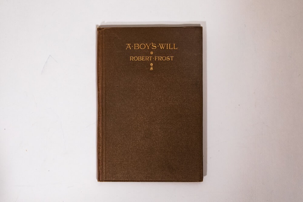 A Boy's Will, 1st Edition, Robert Frost