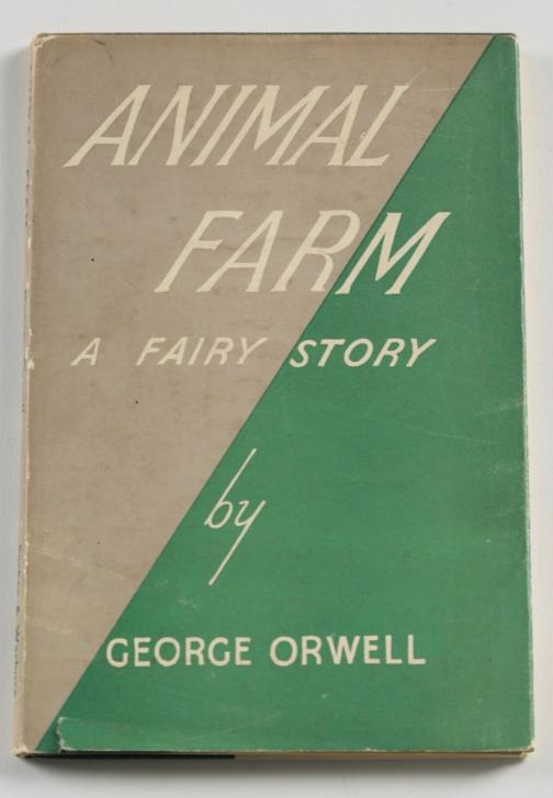 Animal Farm by George Orwell (1st Edition)