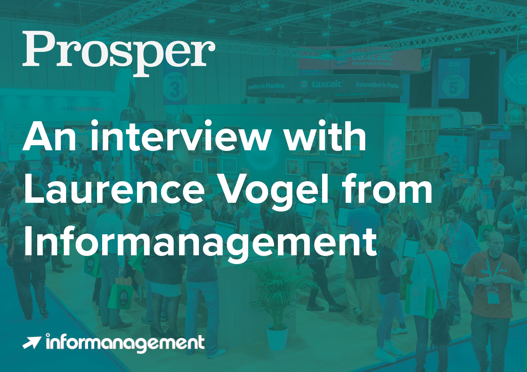In conversation with Informanagement's Laurence Vogel