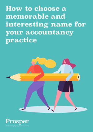 How to chose a memorable and interesting name for your accountancy practice - ebook by Prosper