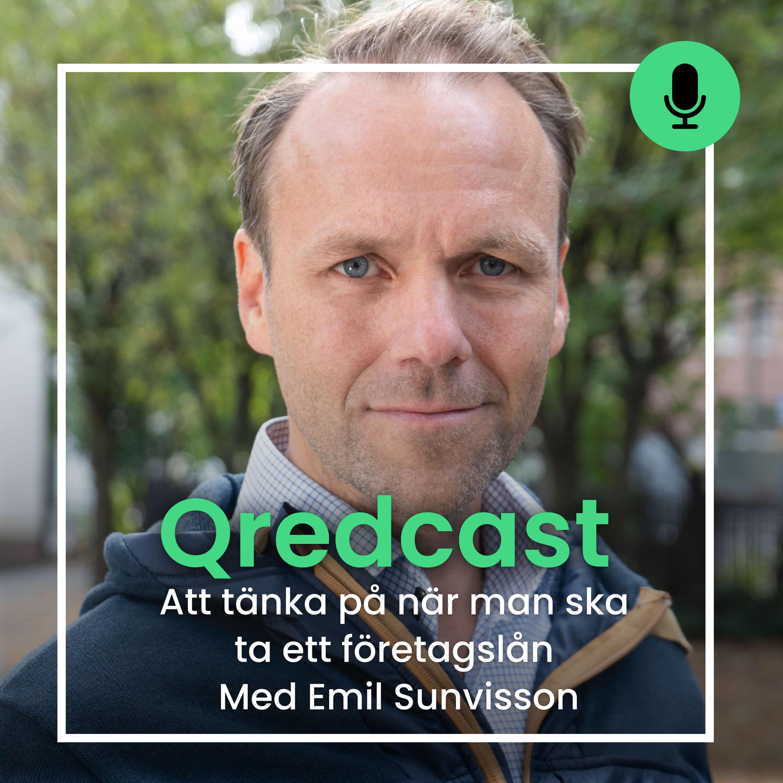 Emil Sunvisson om vad man ska tänka på när man ska ta ett företagslån Qredcast