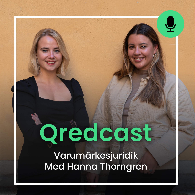 Varumärkesjuridik med Hanna Thorngren Qredcast