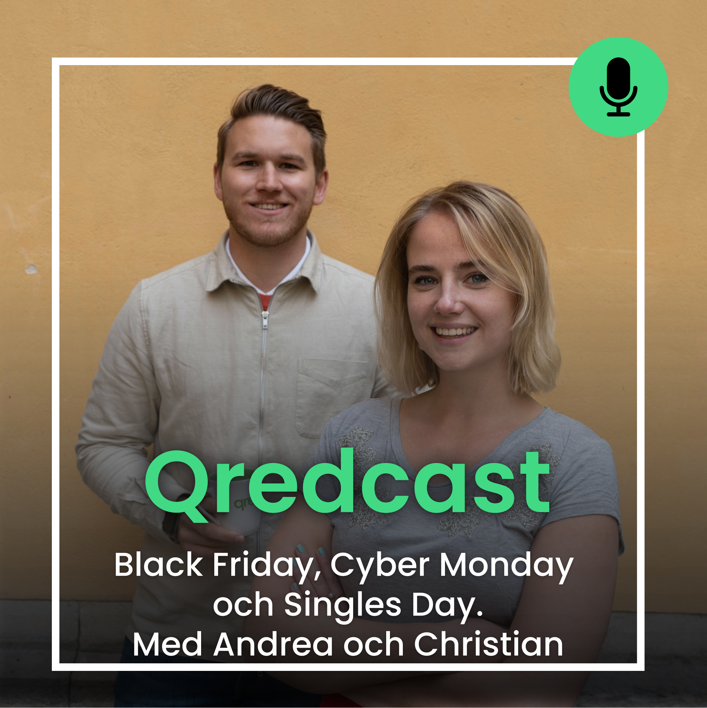 Black Friday Cyber Monday Singles Day Qredcast Podcast Christian och Andrea