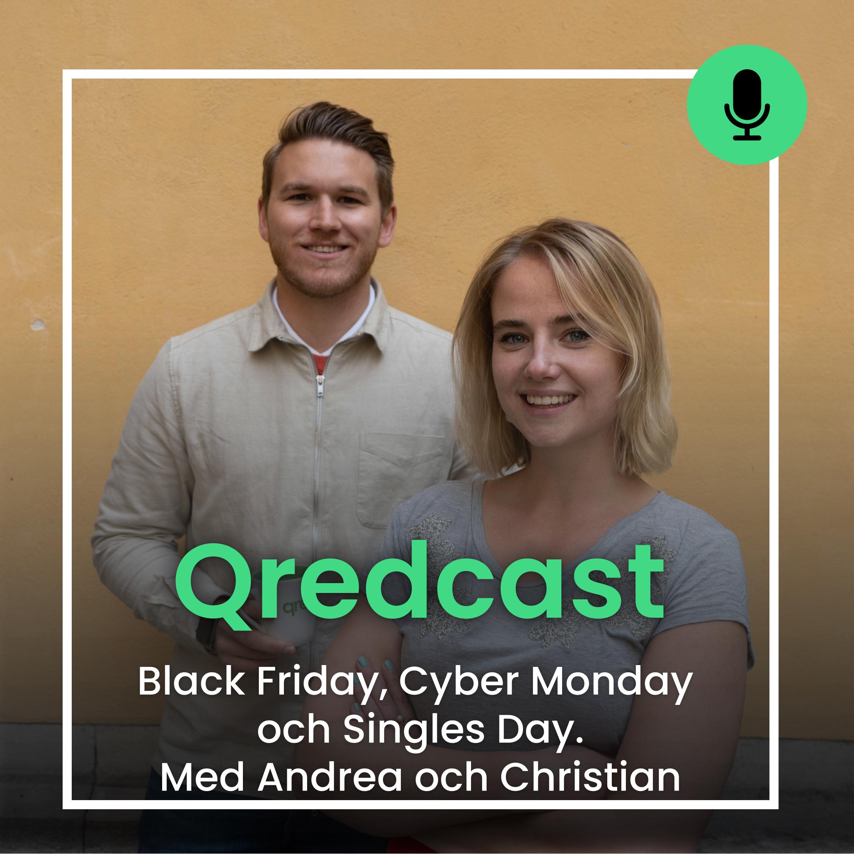 Black Friday Cyber Monday Singles Day Qredcast Podcast Christian och Andrea